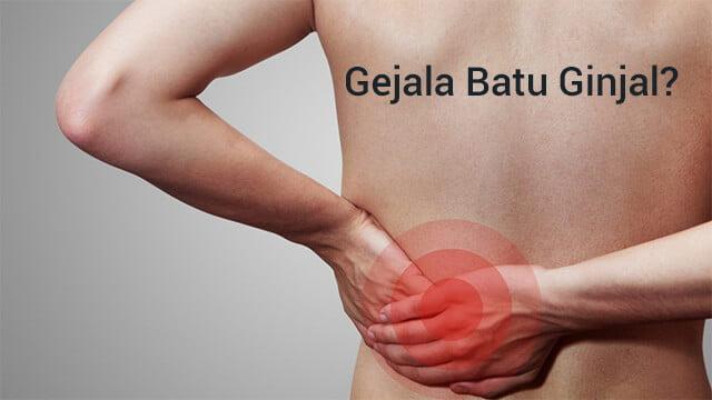 gejala batu ginjal